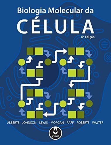 Livro biologia molecular da célula – Em PDF – 6 edição –